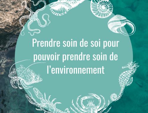 L'importance de prendre soin de soi pour pouvoir prendre soin de l'environnement