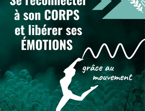Se reconnecter à son corps et libérer ses émotions grâce au mouvement